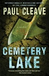 Review: Cemetary Lake by Paul Cleave