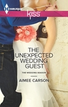 The Unexpected Wedding Guest by Aimee Carson
