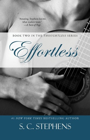Effortless by S.C. Stephens