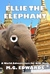 Ellie the Elephant (Photo Edition, World Adventurers for Kids #2)