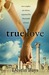 True Love by Destin Bays