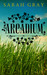 Arcadium by Sarah  Gray