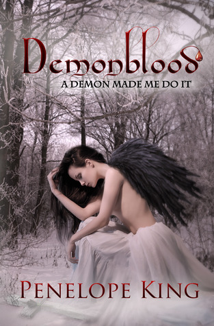 A Demon Made Me Do It by Penelope King