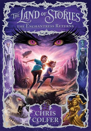 The Enchantress Returns by Chris Colfer