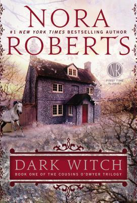 Dark Witch - The Cousins O'Dwyer Trilogy - 1 - Nora Roberts