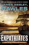 Expatriates (The Coming Global Collapse, #1)