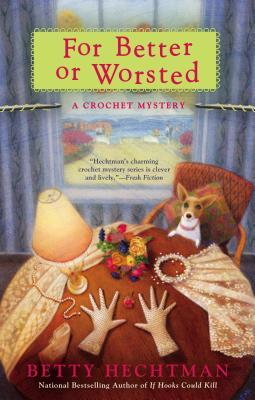 For Better or Worsted (Crochet Mystery, #8)