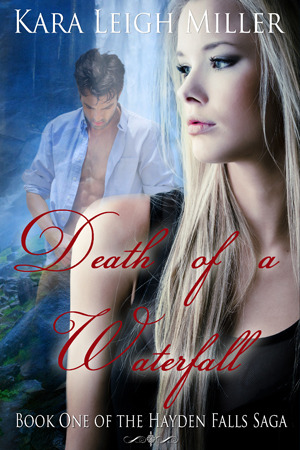 Death of a Waterfall (Hayden Falls Saga #1)