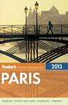 Fodor's Paris 2013 by Fodor's Travel Publications...