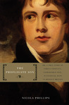 The Profligate Son: Or, A True Story of Family Conflict, Fashionable Vice, and Financial Ruin in Regency Britain