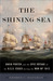 The Shining Sea by George C. Daughan