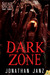 Dark Zone (Savage Species, #3)