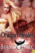 The Dragon Healer (Dragon Knights #1.5)