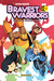 Bravest Warriors Vol. 1 by Joey Comeau