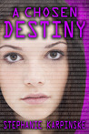 A Chosen Destiny (The Samantha Project #3)
