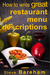 How to write great restaurant menu descriptions by Steve Bareham