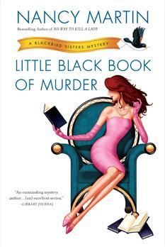 Little Black Book of Murder: A Blackbird Sisters Mystery