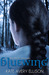 Bluewing (The Frost Chronicles, #4)
