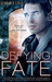 Defying Fate by S.M. Reine