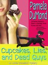 Cupcakes, Lies, and Dead Guys (Annie Graceland Mystery, #1)