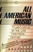 All American Music: Composition in the Late Twentieth Century