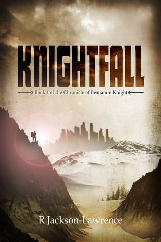 Knightfall (The Chronicle of Benjamin Knight #1)