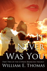 It Never Was You (The Cypress Branches, #2)
