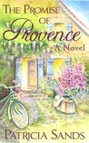 The Promise of Provence: A Novel