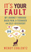 It's Your Fault: My Journey through Back Pain, a Teenager and Self-Discovery
