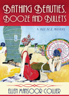 Bathing Beauties, Booze And Bullets (A Jazz Age Mystery #2)