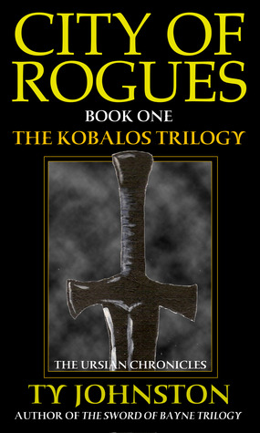 City of Rogues (The Kobalos Trilogy, #1)