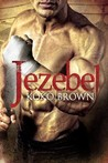 Jezebel by Koko Brown