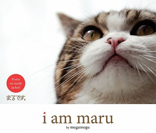 I Am Maru by mugumogu