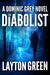 The Diabolist (Dominic Grey, #3)