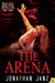 The Arena (Savage Species, #4)