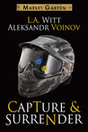 Capture & Surrender (Market Garden #5)
