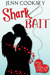 Shark Bait by Jenn Cooksey