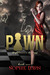 Pawn (Nightmares Trilogy, #1)