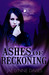 Ashes of Reckoning (Mythic, #3)