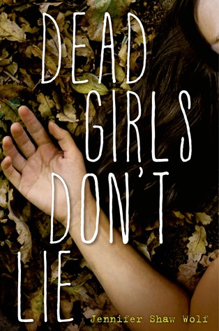 Dead Girls Dont Lie