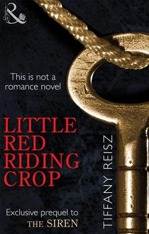 Little Red Riding Crop (The Original Sinners, #0.6)