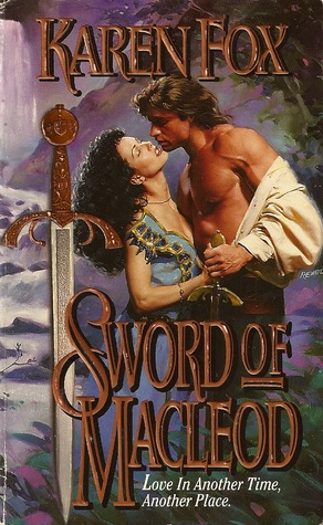 Sword of MacLeod by Karen Fox
