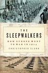 The Sleepwalkers by Christopher Munro Clark