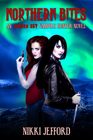 Northern Bites (Aurora Sky: Vampire Hunter, Vol. 2)