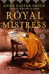 Royal Mistress: A Novel