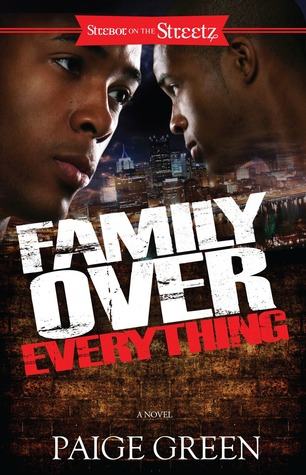 Family Over Everything: A Novel