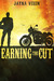 Earning the Cut (Riding the Line, #0.5)