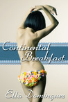 Continental Breakfast by Ella Dominguez