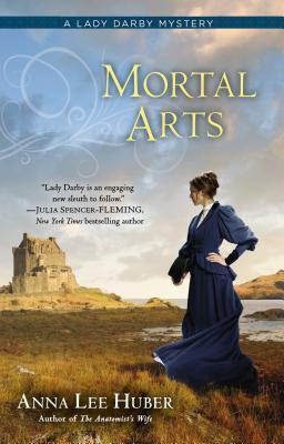 Mortal Arts (Lady Darby, #2)