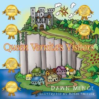 Queen Vernita's Visitors by Dawn Menge